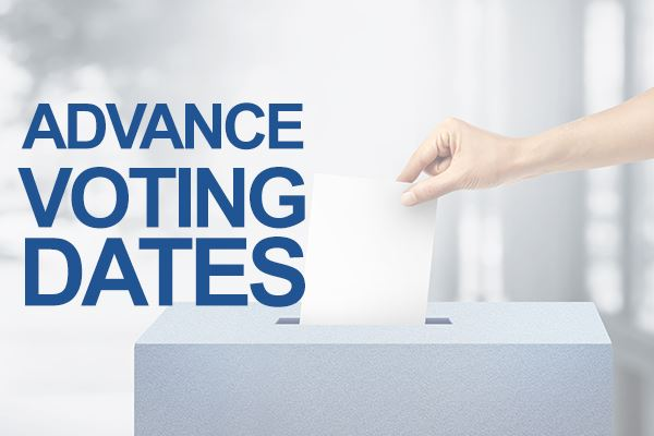 ADVANCE VOTING DATES