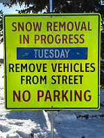 Public Works Snow Removal Sign