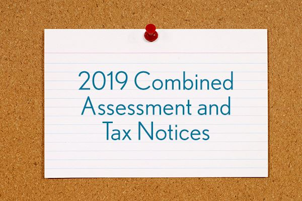 Public Notice - 2019 Combined Assessment & Tax Notices